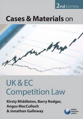 Cases and Materials on UK and EC Competition Law (Paperback)