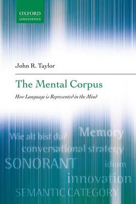 The Mental Corpus: How Language is Represented in the Mind (Paperback)
