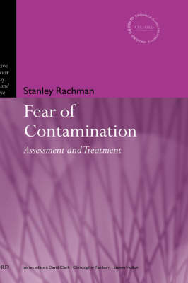 The Fear of Contamination: Assessment and Treatment - Cognitive Behaviour Therapy: Science and Practice 3 (Hardback)