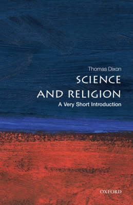 Science and Religion: A Very Short Introduction - Very Short Introductions (Paperback)
