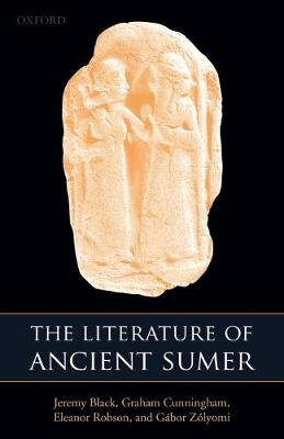 The Literature of Ancient Sumer (Paperback)
