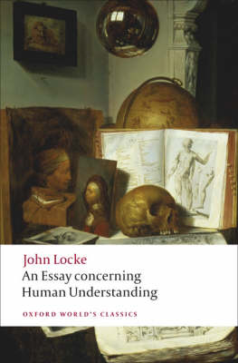 An Essay concerning Human Understanding - Oxford World's Classics (Paperback)