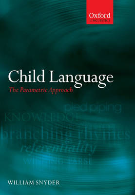 Child Language: The Parametric Approach (Paperback)