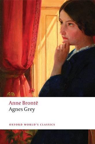 Agnes Grey - Oxford World's Classics (Paperback)