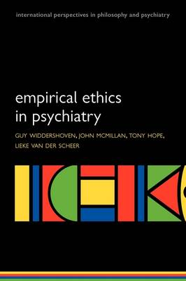 Empirical Ethics in Psychiatry - International Perspectives in Philosophy & Psychiatry (Paperback)