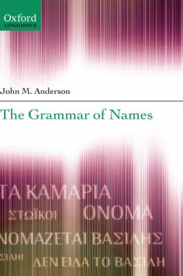 The Grammar of Names (Hardback)