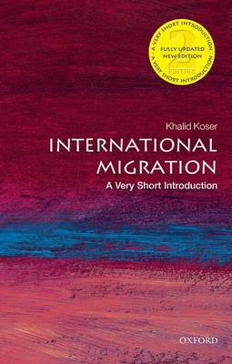 International Migration: A Very Short Introduction - Very Short Introductions (Paperback)