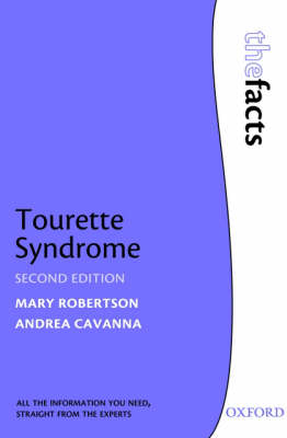 Tourette Syndrome - The Facts (Paperback)