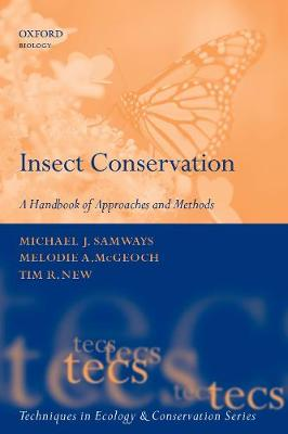 Insect Conservation: A Handbook of Approaches and Methods - Techniques in Ecology & Conservation (Hardback)