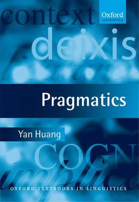Pragmatics - Oxford Textbooks in Linguistics (Hardback)