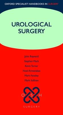 Urological Surgery - Oxford Specialist Handbooks in Surgery