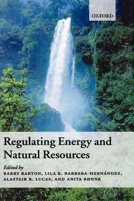 Regulating Energy and Natural Resources (Hardback)
