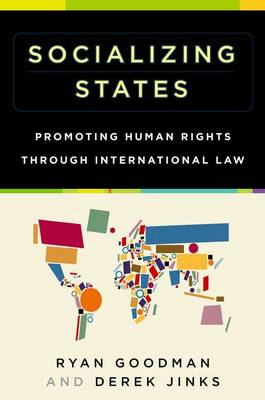Socializing States: Promoting Human Rights through International Law (Paperback)