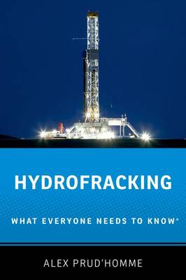 Hydrofracking: What Everyone Needs to Know (R) - What Everyone Needs To Know (R) (Paperback)