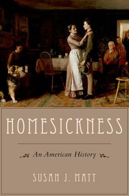 Homesickness: An American History (Paperback)