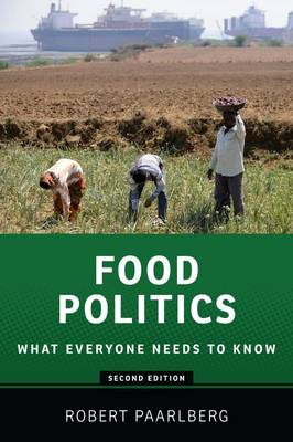 Food Politics: What Everyone Needs to Know (R) - What Everyone Needs To Know (R) (Paperback)