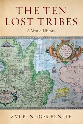 The Ten Lost Tribes: A World History (Paperback)