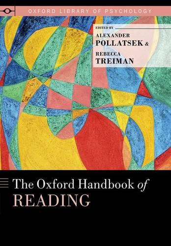 The Oxford Handbook of Reading - Oxford Library of Psychology (Hardback)