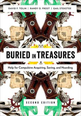 Buried in Treasures: Help for Compulsive Acquiring, Saving, and Hoarding (Paperback)