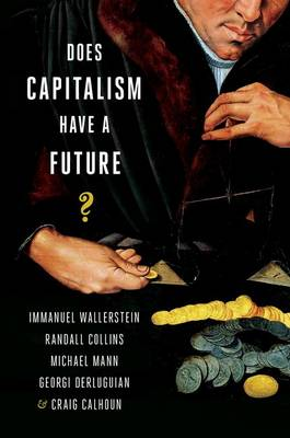 Does Capitalism Have a Future? (Paperback)