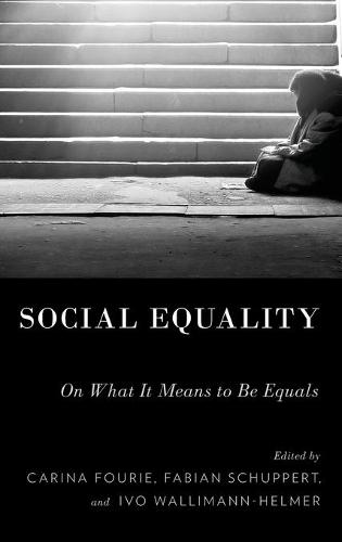Social Equality: On What It Means to be Equals (Hardback)