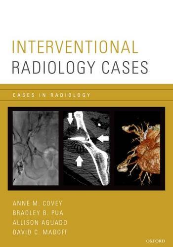 Interventional Radiology Cases - Cases In Radiology (Paperback)