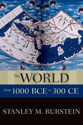 The World from 1000 BCE to 300 CE - New Oxford World History (Hardback)