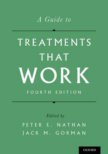 A Guide to Treatments That Work (Hardback)
