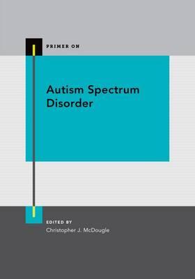 Autism Spectrum Disorder - Primer On (Paperback)