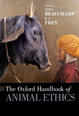 The Oxford Handbook of Animal Ethics - Oxford Handbooks (Paperback)