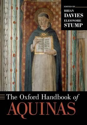 The Oxford Handbook of Aquinas - Oxford Handbooks (Paperback)