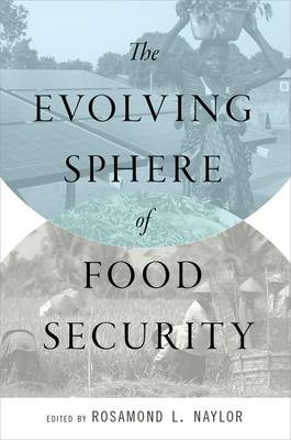 The Evolving Sphere of Food Security (Paperback)
