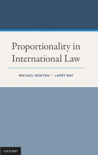Proportionality in International Law (Hardback)