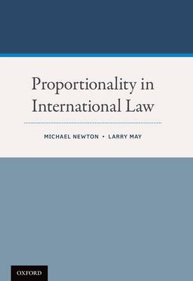 Proportionality in International Law (Paperback)