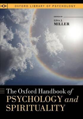 The Oxford Handbook of Psychology and Spirituality - Oxford Library of Psychology (Paperback)