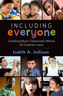 Including Everyone: Creating Music Classrooms Where All Children Learn (Paperback)