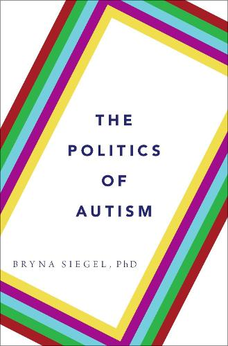 The Politics of Autism: What It Means For America (Hardback)
