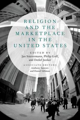 Religion and the Marketplace in the United States (Hardback)