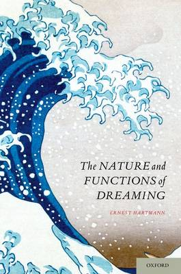 The Nature and Functions of Dreaming (Paperback)