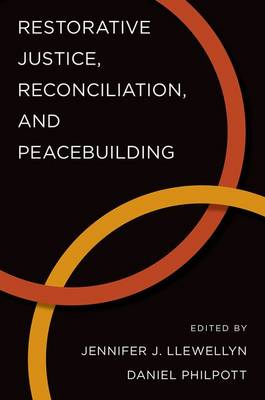 Restorative Justice, Reconciliation, and Peacebuilding - Studies in Strategic Peacebuilding (Paperback)