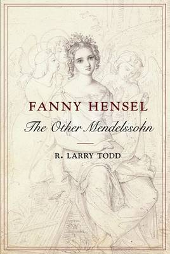 Fanny Hensel: The Other Mendelssohn (Paperback)