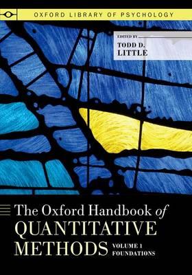 The Oxford Handbook of Quantitative Methods, Volume 1 - Oxford Library of Psychology (Paperback)