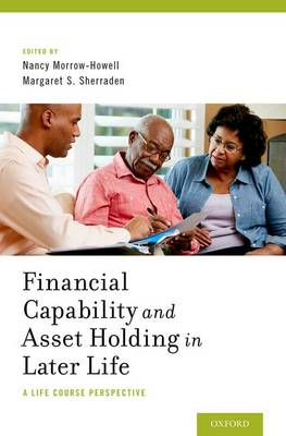 Financial Capability and Asset Holding in Later Life: A Life Course Perspective (Hardback)