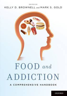 Food and Addiction: A Comprehensive Handbook (Paperback)