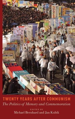 Twenty Years After Communism (Hardback)
