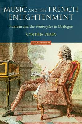 Music and the French Enlightenment: Rameau and the Philosophes in Dialogue (Paperback)
