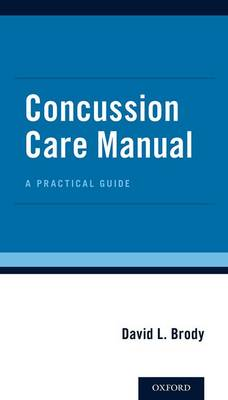 Concussion Care Manual: A Practical Guide (Paperback)