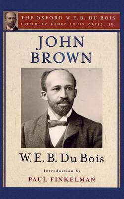 John Brown (The Oxford W. E. B. Du Bois) (Paperback)