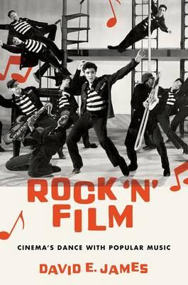 Rock 'N' Film: Cinema's Dance With Popular Music (Hardback)