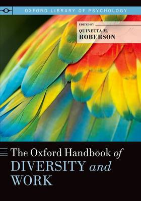 The Oxford Handbook of Diversity and Work - Oxford Library of Psychology (Paperback)